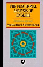 The functional analysis of English : a Hallidayan approach