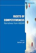 Facets of competitiveness : narratives from ASEAN