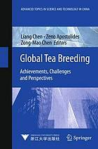 Global tea breeding : achievements, challenges and perspectives