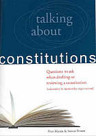 Talking about constitutions : questions to ask when drafting or reviewing a constitution (community and membership organisations)