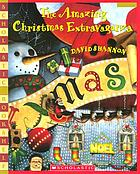 The amazing Christmas extravaganza
