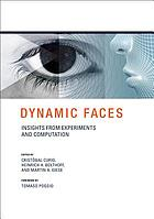 Dynamic faces : insights from experiments and computation