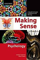 Making sense : psychology : a student's guide to research and writing