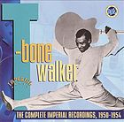 T-Bone Walker : the complete Imperial recordings, 1950-1954.