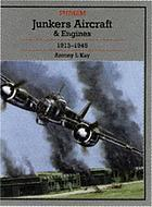 Junkers aircraft and engines, 1913-1945