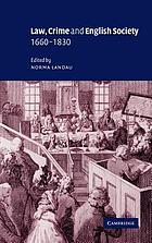 Law, crime, and English society, 1660-1830
