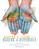 Making a living while making a difference : conscious careers for an era of interdependence