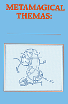 Metamagical themas : questing for the essence of mind and pattern