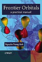 Frontier orbitals : a practical manual