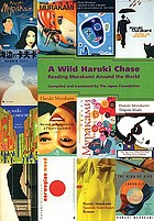 A wild Haruki chase : reading Murakami around the world