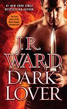 Dark lover : a novel of the Black Dagger Brotherhood