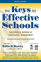 The keys to effective schools : educational reform as continuous improvement