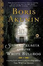 Sister Pelagia and the white bulldog : a novel