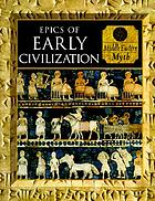 Epics of early civilization. Myths of the ancient near East