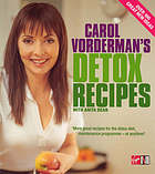 Carol Vorderman's detox recipes : over 100 great recipes
