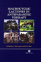 Macrocyclic Lactones in Antiparasitic Therapy.