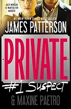 Private : #1 suspect : a novel