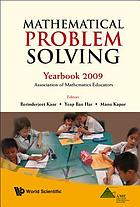 Mathematical problem solving : Yearbook 2009, Association of Mathematics Educators