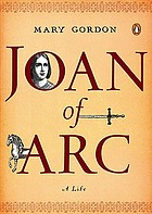 Joan of Arc : a life