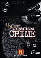 Organized crime : a world history