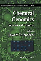 Chemical genomics : reviews and protocols