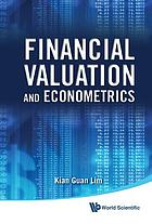 Financial valuation and econometrics