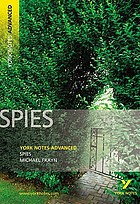 Spies [by] Michael Frayn : notes