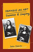 Drawing on art : Duchamp and company
