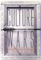 Culture Wars : documents from the recent controversies in the arts