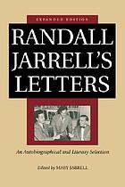 Randall Jarrell's letters : an autobiographical and literary selection