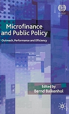 Microfinance and public policy : outreach, performance and efficiency