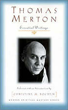 Thomas Merton : essential writings