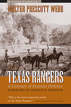 The Texas Rangers; a century of frontier defense.