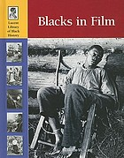Blacks in film : lucent library of black history