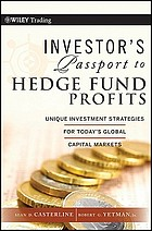 Investor's passport to hedge fund profits : unique investment strategies for today's global capital markets