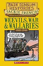 Weevils, war & wallabies