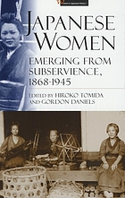 Japanese women, emerging from subservience, 1868-1945