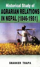Historical study of agrarian relations in Nepal, 1846-1951