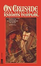 On crusade : more tales of the Knights Templar