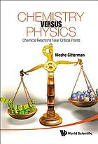 Chemistry versus physics : chemical reactions near critical points