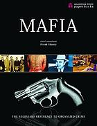 Mafia : the necessary reference to organized crime