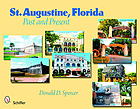 St. Augustine, Florida : past and present