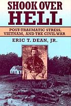 Shook over hell : post-traumatic stress, Vietnam, and the Civil War