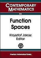 Function spaces : Fourth Conference on Function Spaces, May 14-19, 2002, Southern Illinois University at Edwardsville