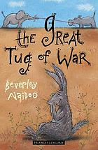The great tug of war and other stories