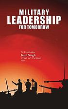 Military leadership for tomorrow