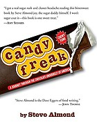 Candyfreak : a journey through the chocolate underbelly of America