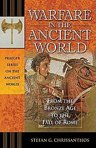 Warfare in the Ancient World: From the Bronze Age to the Fall of Rome cover image