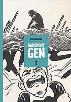Barefoot Gen : a cartoon story of Hiroshima