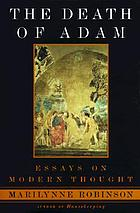 The death of Adam : essays on modern thought
